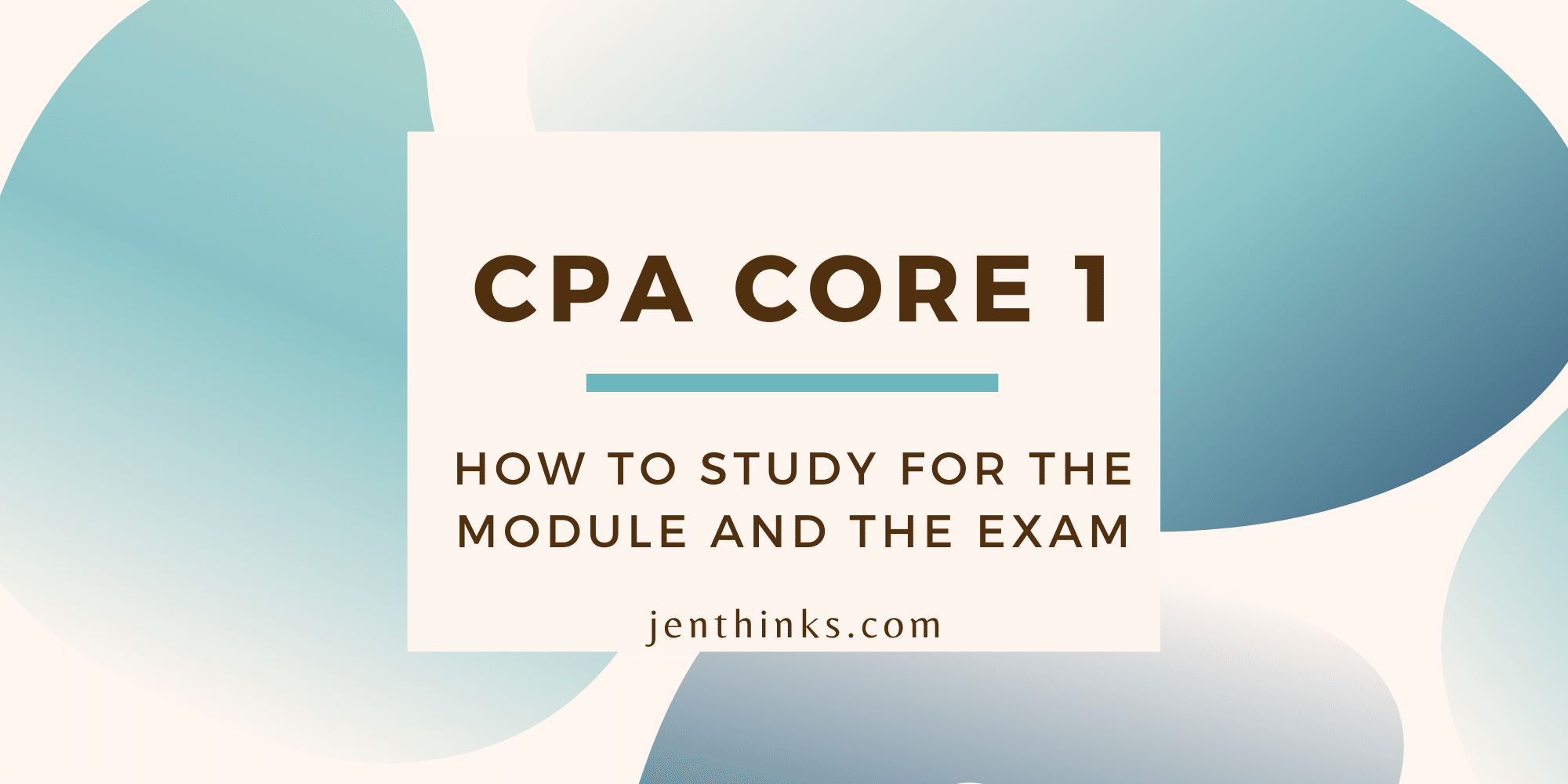 CPA Core 1 Tips