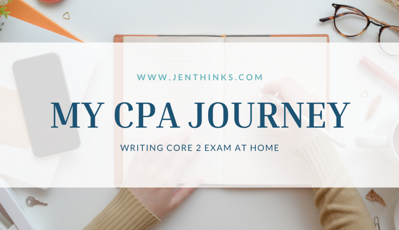 CPA Core 2 Exam at Home