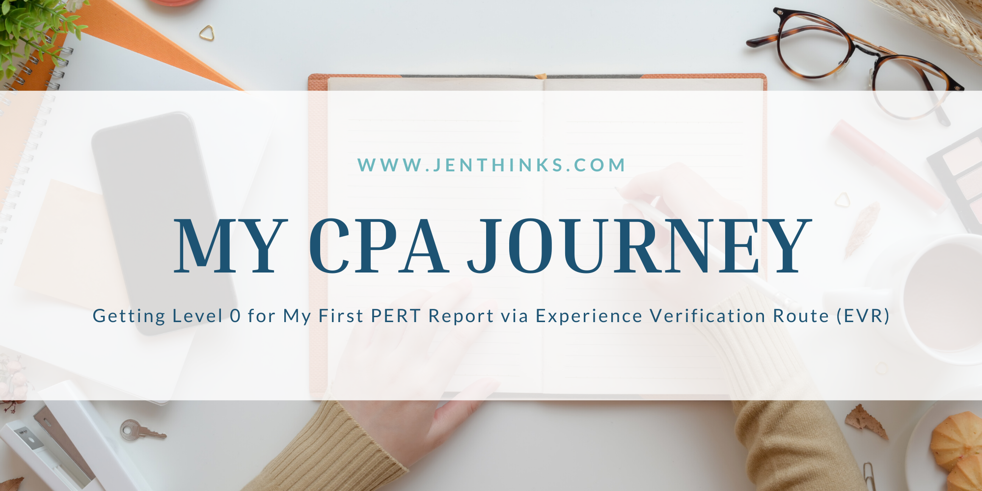 My CPA Journey PERT Report