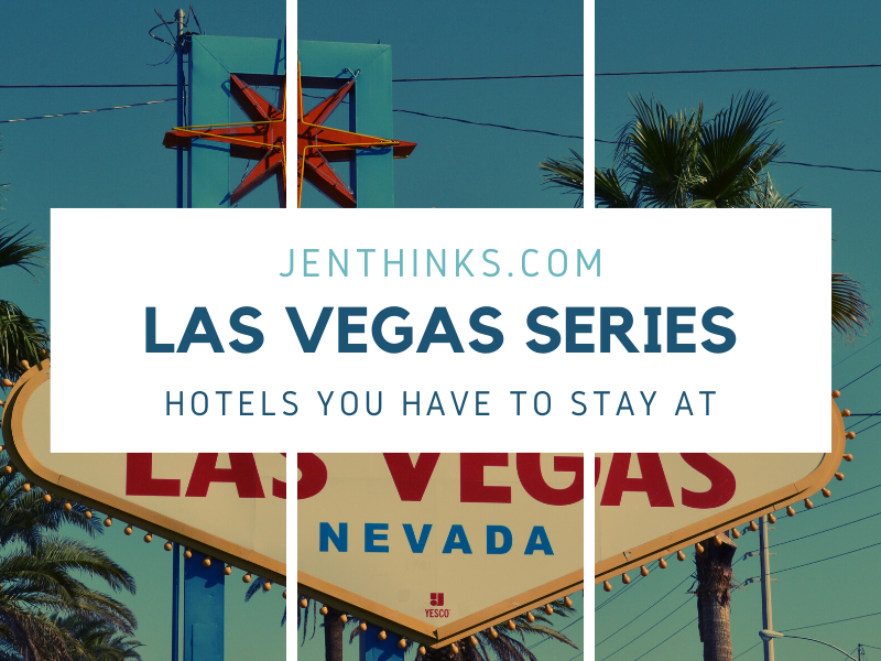 Hotels in Las Vegas, NV That You Have to Stay At