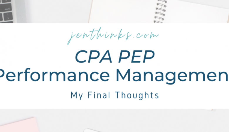 CPA Performance Management Final Thoughts