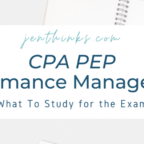 CPA Performance Management – My Final Thoughts & The Night Before My Exam