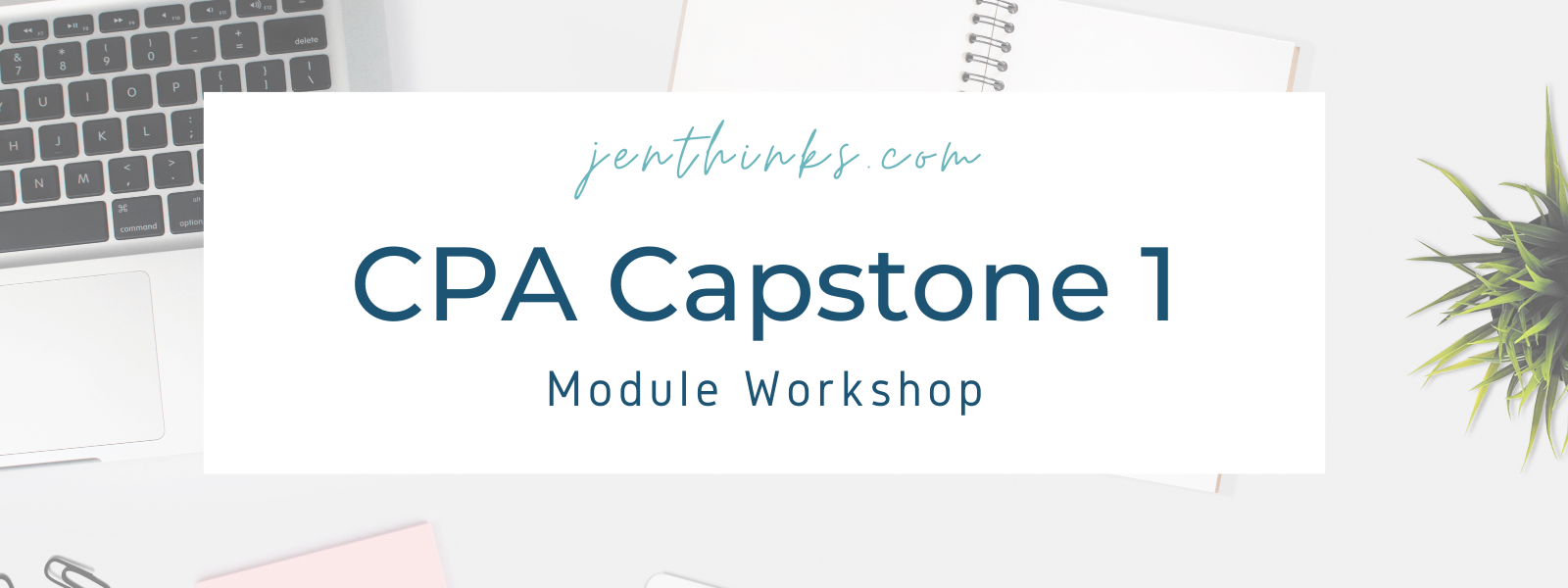 cpa capstone 1 workshop